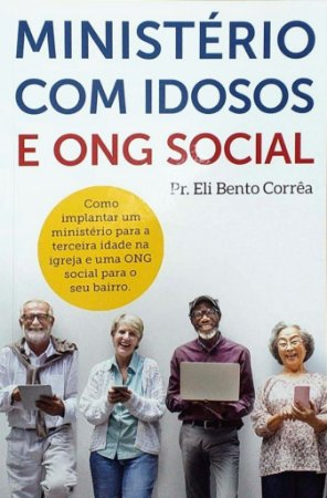 MINISTÉRIO COM IDOSOS E ONG SOCIAL