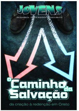 O CAMINHO DA SALVAÇÃO ALUNO JOVENS VOL 5 ECE