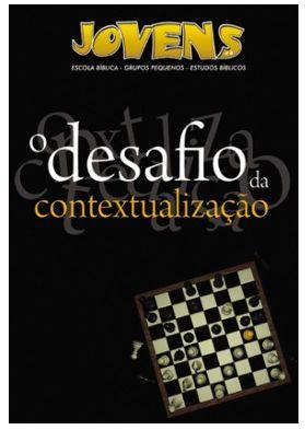 O DESAFIO DA CONTEXTUALIZAÇÃO ALUNO JOVENS VOL 4 ECE