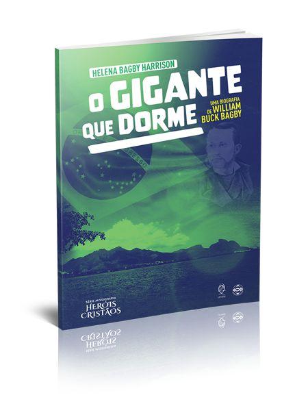 O GIGANTE QUE DORME BIOGRAFIA MISSIONÁRIA UFMBB
