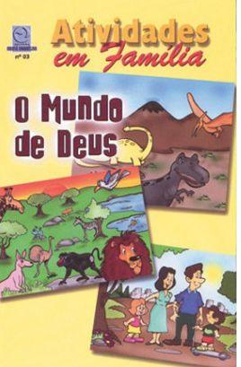 O MUNDO DE DEUS ALUNO CULTO INFANTIL VOL 3 ECE
