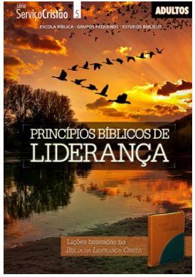 PRINCÍPIOS BÍBLICOS DE LIDERANÇA ALUNO ADULTOS ECE
