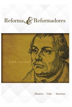 REFORMA E REFORMADORES ALUNO LOMBADA ADULTOS ECE