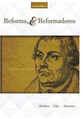 REFORMA E REFORMADORES PROFESSOR LOMBADA ADULTOS ECE