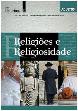 RELIGIÕES E RELIGIOSIDADE ADULTOS ALUNO DOUTRINAS ECE