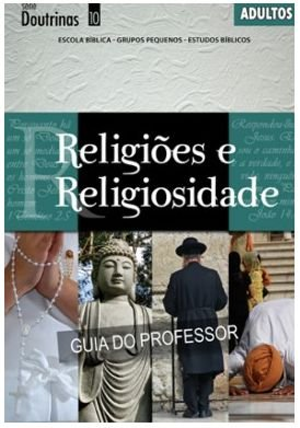 RELIGIÕES E RELIGIOSIDADE ADULTOS PROFESSOR DOUTRINAS ECE