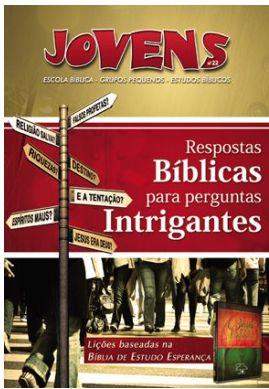 RESPOSTAS BÍBLICAS PARA PERGUNTAS INTRIGANTES ALUNO JOVENS VOL 22 ECE