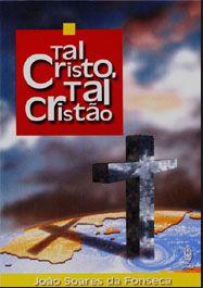 TAL CRISTO TAL CRISTÃO