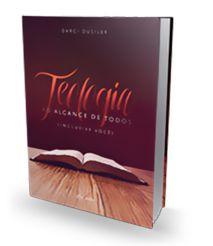 TEOLOGIA AO ALCANCE DE TODOS
