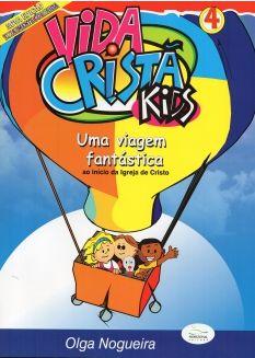 UMA VIAGEM FANTÁSTICA ALUNO VIDA CRISTÃ KIDS VOL 4 HORIZONAL