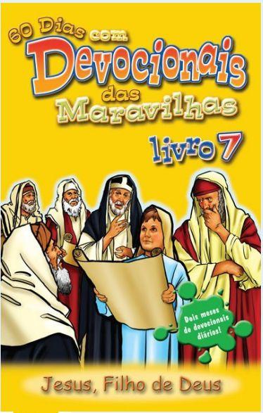 DEVOCIONAL DAS MARAVILHAS VOL 7 JESUS FILHO DE DEUS