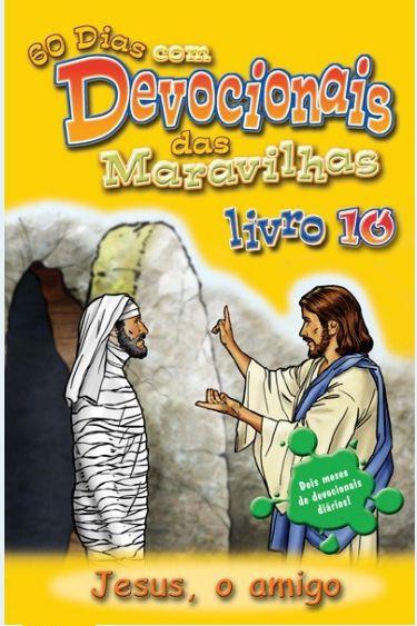 DEVOCIONAL DAS MARAVILHAS VOL 10 JESUS O AMIGO