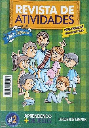 APRENDENDO + DE JESUS ALUNO NÃO ALFABETIZADAS CULTO INFANTIL VOL 2 METODISTA