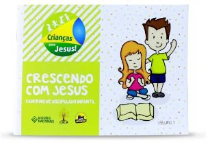 CRESCENDO COM JESUS VOL 1