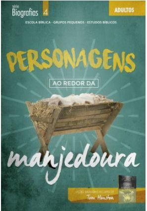 PERSONAGENS AO REDOR DA MANJEDOURA ALUNO ADULTOS ECE
