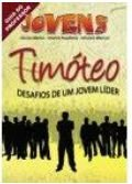 TIMÓTEO DESAFIOS DE UM JOVEM LÍDER PROFESSOR JOVENS VOL 21 ECE (PRETO X BRANCO)