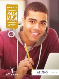 APRENDER A PALAVRA JOVENS ALUNO O PROBLEMA DO MAL ALICERCES VOL 3 ECE 17 ANOS