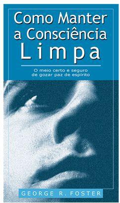 COMO MANTER A CONSCIÊNCIA LIMPA