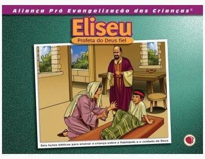 ELISEU PROFETA DO DEUS FIEL