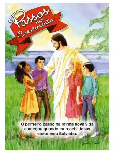 PASSOS NO CRESCIMENTO