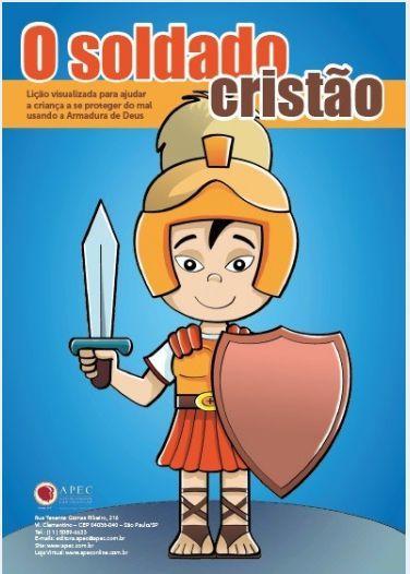 O SOLDADO CRISTÃO KIT