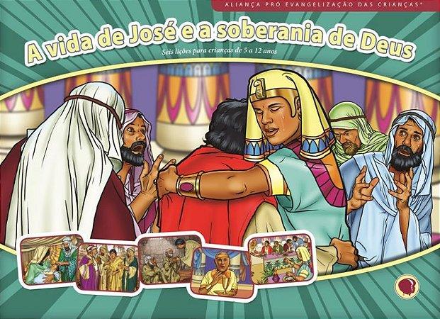 A VIDA DE JOSÉ E A SOBERANIA DE DEUS LIÇÕES E VISUAIS APEC