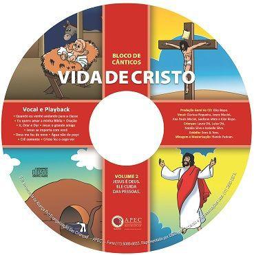 VIDA DE CRISTO JESUS É DEUS ELE CUIDA DAS PESSOAS LIVRO DE PARTITURAS VOL 2  APEC