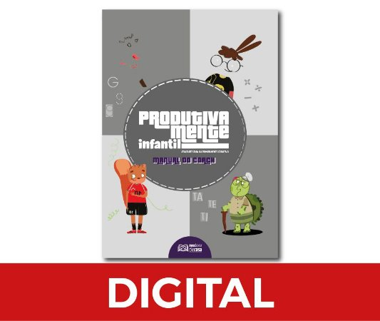 Produtivamente infantil (Manual do Coach) - Digital