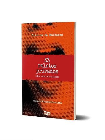 Diários de Mulheres: 33 relatos privados sobre amor, sexo e traição