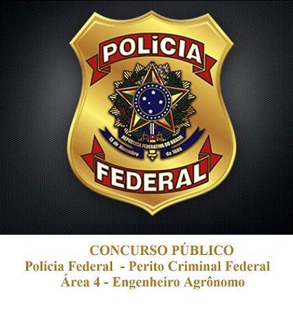 Perito Criminal Federal - Polícia Federal - Área 4 - Engenheiro Agrônomo
