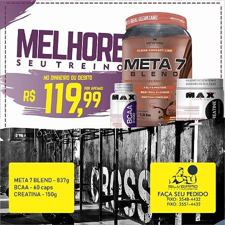 COMBO: Meta 7 Blend 837g + Creatina 150g + Bcaa 60cps