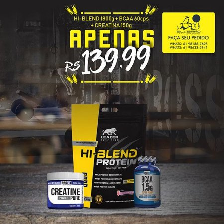 COMBO: Hi-Blend 1800g + Bcaa 1.5g 60cps + Creatine 150g - Leader Nutrition