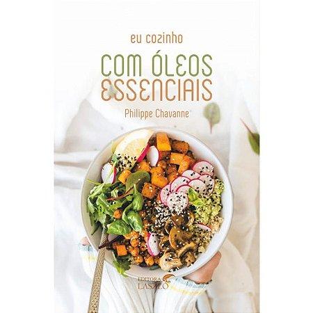 Livro Eu cozinho com óleos essenciais