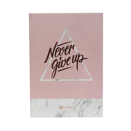 Caderno Brochura Pautado - Never Give Up - A5 80g - 80 Folhas - Bee Unique