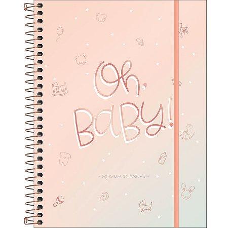 Mommy Planner - Oh Baby - 80 Folhas - Tilibra