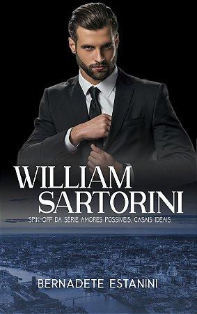 William Sartorini: Spin-off de Amores possíveis, casais ideais
