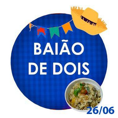 BAIÃO DE DOIS -400g - RETIRADA SOMENTE NO DIA DA FESTA COM HORÁRIO PREVIAMENTE AGENDADO-26 de junho