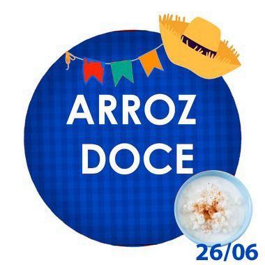 ARROZ DOCE -300g - RETIRADA SOMENTE NO DIA DA FESTA COM HORÁRIO PREVIAMENTE AGENDADO 26 de junho