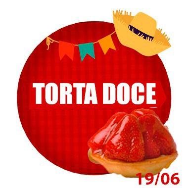 TORTA DOCE - RETIRADA SOMENTE NO DIA DA FESTA COM HORÁRIO PREVIAMENTE AGENDADO 19 DE JUNHO