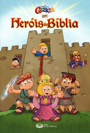Livro Heróis da bíblia - Turminha da Graça
