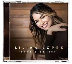 Cd Lilian Lopes Deus é Comigo
