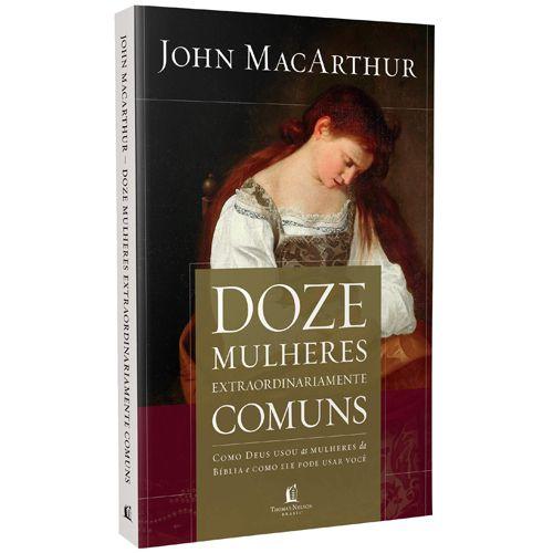Livro Doze Mulheres Extraordinariamente Comuns