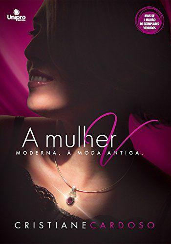 Livro A Mulher V - Cristiane Cardoso
