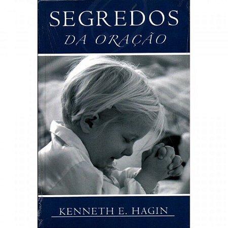 Livro Segredos da Oração - Kenneth E. HAGIN