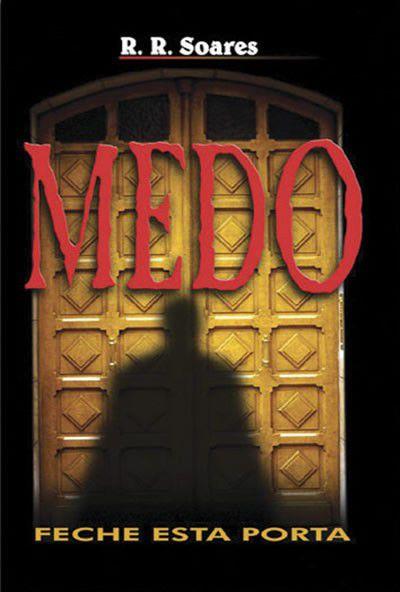 Livro Medo Feche essa porta - R.R. Soares