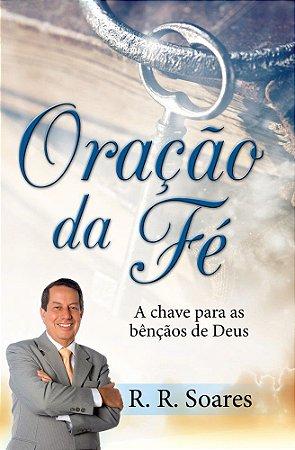 Livro Oração da Fé - R. R. Soares