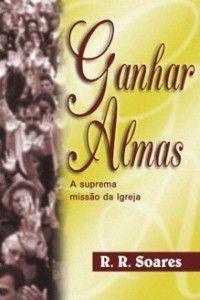 Livro Ganhar Almas - R. R. Soares