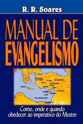 Livro Manual do Evangelismo - R. R. Soares