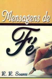 Livro Mensagens de Fé - R. R. Soares