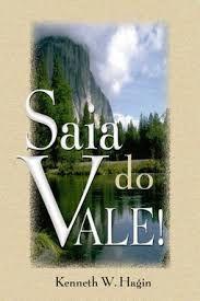 Livro Saia do Vale - Kenneth W Hagin